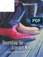 Nathaniel Lewis-Unsettling the Literary West Authenticity and Authorship-U of Nebraska Press(2003)