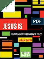 Jesus Is____
