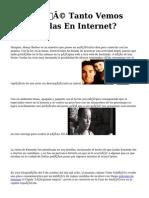 <h1>¿Qué Tanto Vemos Películas En Internet?</h1>