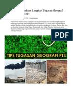 Tips Dan Panduan Lengkap Tugasan Geografi PT3 2014 HOT
