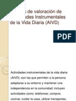 Escalas de Valoración de Actividades Instrumentales de La