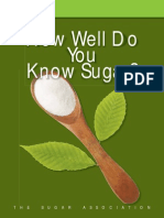 How Well Do You Kinfotmnow Sugar
