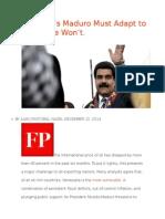 Venezuela's Maduro Must Adapt to Survive. He Won't..odt