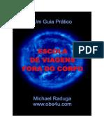 Escola de Viagens Fora Do Corpo - Michael Raduga