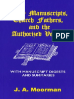 Early Manuscripts, Church Fathers, And the Authorized Version - Dr Jack a Moorman