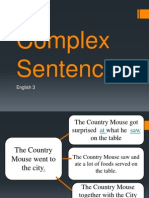 Complex Sentences and Words, Phrases and Sentences
