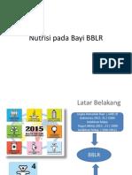 Nutrisi Pada Bayi BBLR