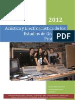 Acústica y Electroacústica de Un Estudio de Grabación