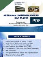 Kebijakan DAK 2014_DJPK Kemkeu_Nusa Dua_28 Nov 2013