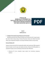 Kebijakan Pemerintah Tentang Pelaksanaan k3 Kontruksi-peraturan Teknis Di Indonesia-Organisasi Pelaksana k3