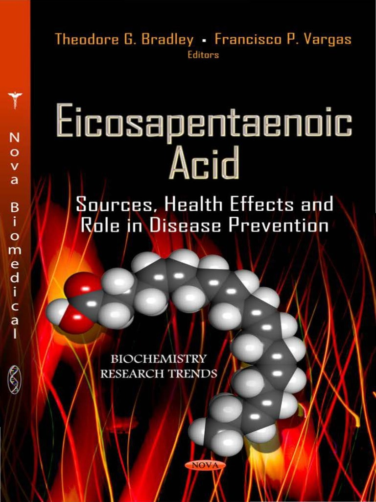 Eicosapentaenoic Acid Sources Health Effects And Role In