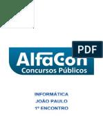 Alfacon Agente Administrativo Da Policia Federal Pf Nocoes de Informatica Joao Paulo 1o Enc 20131129144818