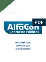 Alfacon Agente Administrativo Da Policia Federal Pf Nocoes de Informatica Joao Paulo 4o Enc 20131130220435