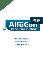 Alfacon Agente Administrativo Da Policia Federal Pf Nocoes de Informatica Joao Paulo 7o Enc 20131202132942