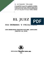 El Juez Sus Deberes y Facultades - Adolfo Alvarado Velloso