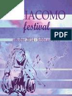 014.S.giacomoFestival Ott 2014-Feb 2015