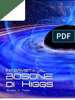 Intervista al Bosone di Higgs