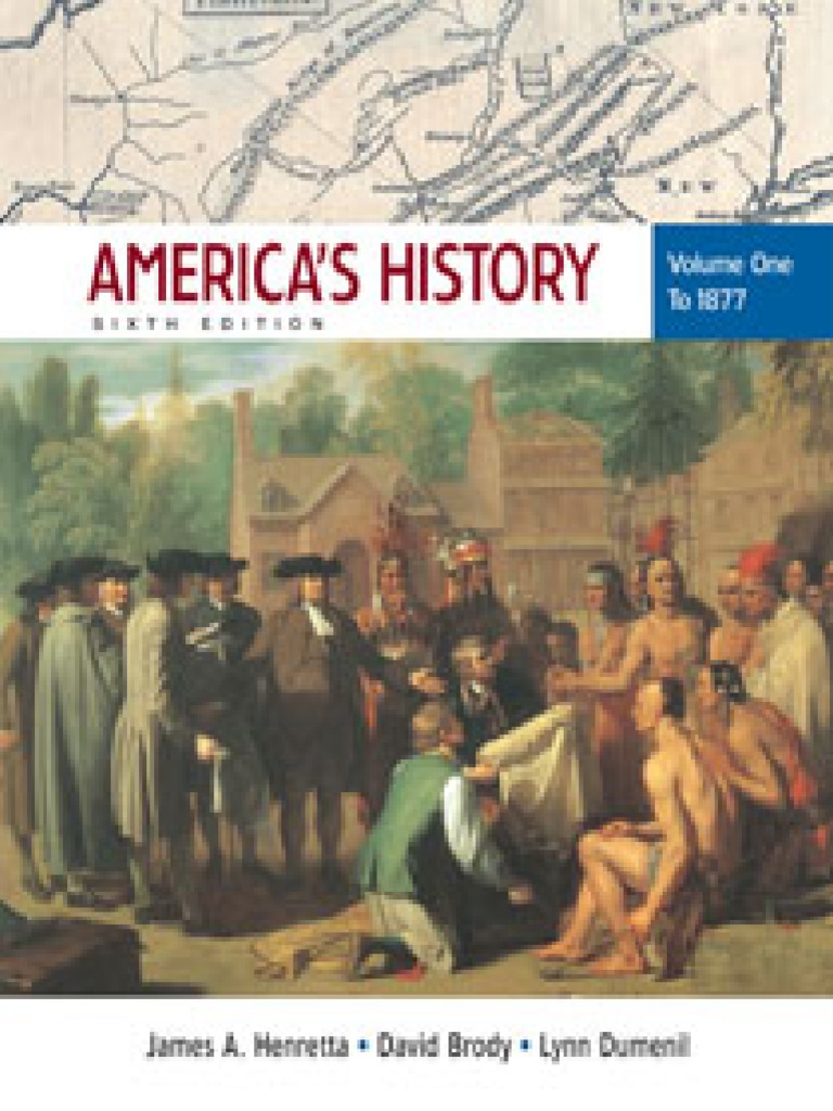 Americas.history.volume.1.to.1877.6th.edition | Andrew ...
