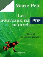 2213653211-Jean-Marie Pelt - Les nouveaux remèdes naturels