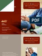 Brochure. Cuidando de Una Persona Con Esclerosis Multiple