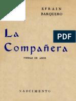 Efrain Barquero, La Compañera