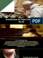 Enseñanzas Del Papa Francisco - Nº 83