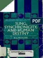 Ira Progoff - Jung, Synchronicity, & Human Destiny