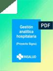 Gestion Analitica Hospitalaria. Proyecto SIGNO