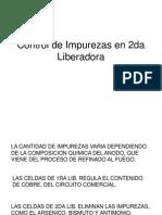 Control de Impurezas en 2da Liberadora.ppt