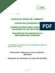 Convocatoria Servicios Académicos de Postgrado. Válida Curso 2014-2015.