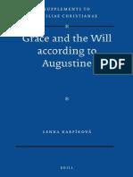 [VigChr Supp 115] Lenka Karfíková - Grace and the Will According to Augustine 2012.pdf