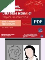 PiT Servizi 2014 - Focus su telecomunicazioni e poste