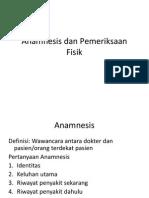 Anamnesis Dan Pemeriksaan Fisik 1