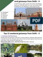 Top 15 Weekend Getaways From Delhi - II