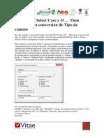 Ejemplo de Select Case y if . Then Aplicado a La Conversión de Tipo de Cambio
