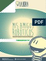 Mis amigos robóticos