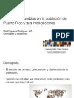 Principales cambios en la población de Puerto Rico y sus implicaciones