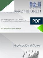 ARQ. MIGUEL MEJIA CURSO DE ADMINISTRACION DE OBRAS II