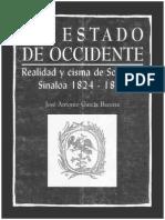 García Becerra, José Antonio - El Estado de Occidente Realidad y Cisma de Sonora y Sinaloa 1824-1831