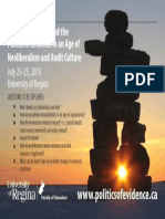 """Public Engagement and the Politics of Evidence in an Age of Neoliberalism and Audit Culture""""  July 23-25, 2015  Faculty of Education, University of Regina"""