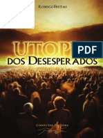 Utopia Dos Desesperados (Rodrigo Freitas)