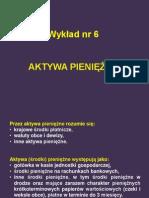 Temat 6 Aktywa Pieniężne