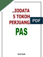 Biodata 5 Tokoh Perjuangan Pas