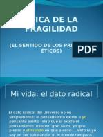 ÉTICA DE LA FRAGILIDAD