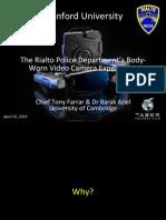 Tony Farrar, The Rialto Police Dept. Body Worn Camera Experiment