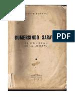 Gumersindo Saravia El general de la libertad - Manuel Fonseca