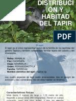 Distribución y Habitad Del TAPIR
