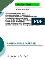 08. Parkinson 2014 Dr. an an, M.sc., Sp.S