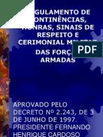 REGULAMENTO DE CONTINÊNCIAS, HONRAS, SINAIS DE.ppt
