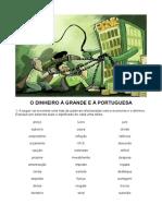 Dinheiro à grande e à portuguesa